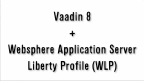Vaadin 8 + WebSphere Liberty